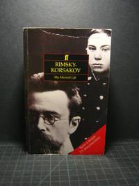Nikolay Andreyevich Rimsky-Korsakov: My Musical Life