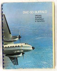 DHC-5D Buffalo Ground Support Equipment & Facilities