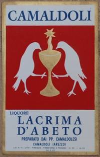 CAMALDOLI LIQUORE LACRIMA D'ABETO PREPARATO DAI PP. CAMALDOLESI CAMALDOLI (AREZZO)