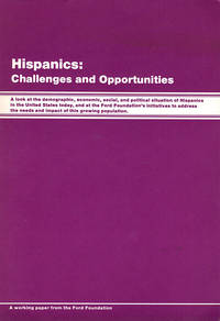 Hispanics: Challenges and Opportunities