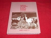 Medicine and Surgery of South American Camelids: Llama Alpaca Vicuna Guanaco