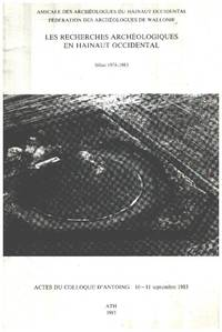 image of Les recherches archéologiques en hainaut occidental/ bilan 1978-1983