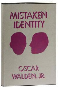 Mistaken Identity: A Semiautobiographical Novel