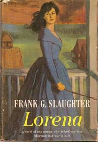 Lorena : A Novel of One Woman Who Helped Convince Sherman That War is Hell