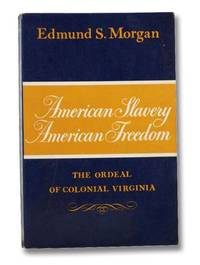 image of American Slavery, American Freedom: The Ordeal of Colonial Virginia