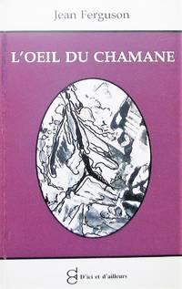 image of L'oeil du chamane: Spicilège