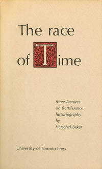 The Race of Time: Three lectures on Renaissance historiography