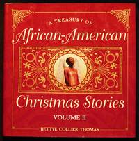 image of A Treasury of African-American Christmas Stories Volume II; Compiled and edited by Bettye Collier-Thomas