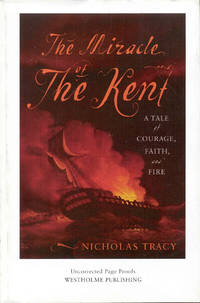 image of The Miracle of the Kent: A Tale of Courage, Faith, and Fire