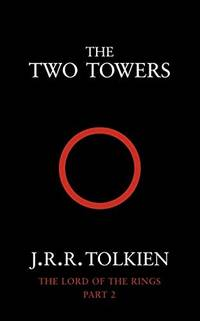 The Two Towers: Book 2 The Lord of the Rings