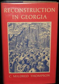 Reconstruction in Georgia:  Ecomonics, Social, Political 1865-1872