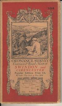 Ordnance Survey Contoured Road Map of Swindon and Cirencester  Sheet 104.  Popular Edition.  Scale One Inch to One Mile