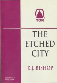 THE ETCHED CITY - uncorrected proof copy