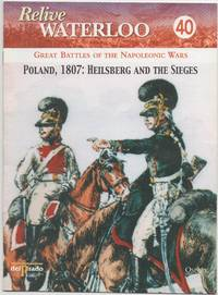 image of Relive Waterloo 40. Great Battles of the Napoleonic Wars. Poland, 1807 :Heilsberg and the Sieges
