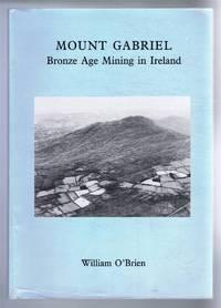 Mount Gabriel, Bronze Age Mining in Ireland