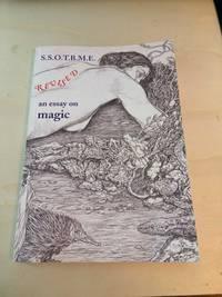 image of S.S.O.T.B.M.E. Revised: An Essay on Magic