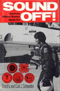 Sound Off! American Military Women Speak Out