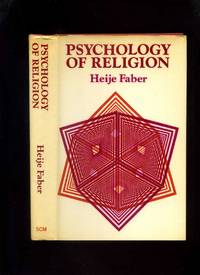 Psychology of Religion by  Heije Faber - First Edition - 1976 - from Roger Lucas Booksellers and Biblio.com