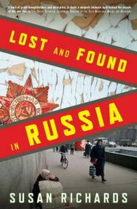 Lost and Found in Russia: Lives in the Post Soviet Landscape