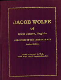 image of Jacob Wolfe of Scott County, Virginia and Some of His Descendants; Revised Edition