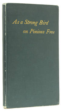 As a Strong Bird on Pinions Free. And Other Poems. [At head of title:] Leaves of Grass