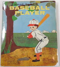image of I Want to Be a Baseball Player