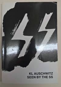 KL Auschwitz Seen by the SS