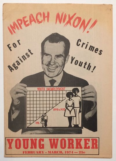 New York: Young Workers Liberation League, 1974. 8p., tabloid format newspaper, horizontal fold, mil...