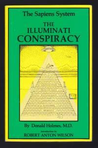 The Sapiens System : The Illumination Conspiracy