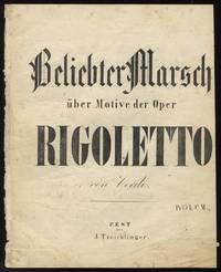 Beliebter Marsch über Motive der Oper Rigoletto ... Pr 15 k. C.M.