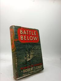 Battle below; the war of the submarines