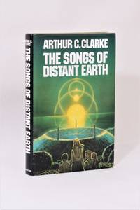 The Songs of Distant Earth by Arthur C. Clarke - Signed First Edition - 1986 - from Hyraxia and Biblio.co.uk