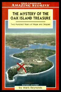image of THE MYSTERY OF THE OAK ISLAND TREASURE - Two Hundred Years of Hope and Despair
