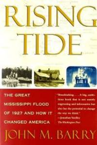 image of Rising Tide: the Great Missisippi Floo d of 1 927 and How it Changed America