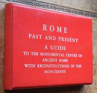image of ROME PAST AND PRESENT A Guide To The Monumental Centre Of Ancient Rome, With Reconstructions Of The Monuments