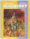 View Image 1 of 3 for Young Blueberry including Blueberry's Secret, A Yankee Named Blueberry, The Blue Coats (Moebius 6)  Inventory #26847