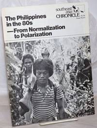 image of Southeast Asia Chronicle. Issue no. 83, April 1982: The Philippines in the 80s-From Normalization to Polarization
