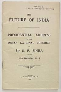 image of The Future of India: Presidential Address To The Indian National Congress... on the 27th December, 1915