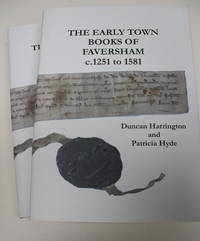 The early town books of Faversham c1251 - 1581. 2 volume set