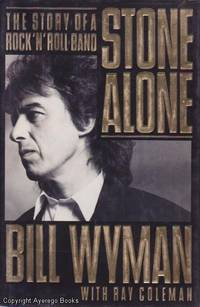 Stone Alone: The Story of a Rock'n'Roll Band