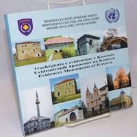image of Trashegimia e evidentuar e Kosoves / Evidentiranih Spomenici na Kosovu / Evidences Monuments of Kosova