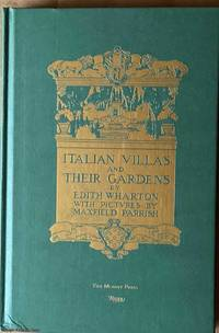 Italian Villas and Their Gardens by  Edith; Maxfield Parrish (Illustrated by) Wharton - First Thus - 2008 - from Ultramarine Books (SKU: 005278)