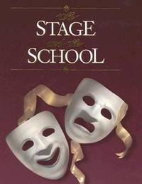 The Stage and the School