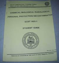 Chemical/Biological/Radiological/Personal Protection/Decontamination Student Guide SCBT 980.1