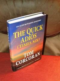 The Quick Adios (Times Six)  - Signed
