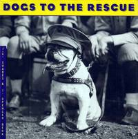 Dogs to the Rescue