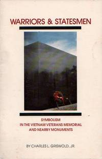 Warriors and Statesmen: Symbolism in the Vietnam Veterans Memorial and Nearby Monuments