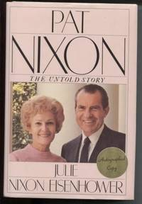 PAT NIXON THE UNTOLD STORY