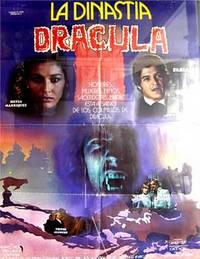 La Dinastía de Dracula. Con Fabián Aranza, Silvia Manríquez. (Cartel de la película)