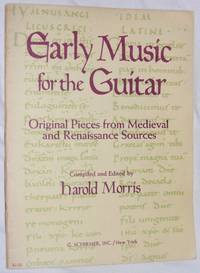 Early Music for the Guitar: original pieces from medieval and renaissance sources